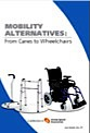 Mobility alternatives